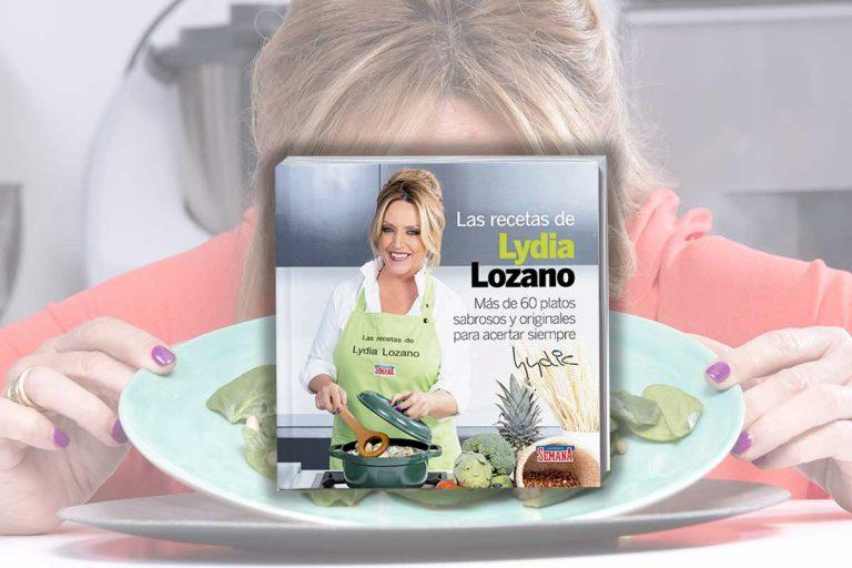 Ya a la venta el libro de recetas de Lydia Lozano